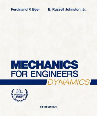 McGraw-Hill Science/Engineering/Math Mechanics for Engineers: Dynamics (50th Edition, Anniversary) by Beer, Ferdinand Pierre/ Johnston, E. Russel/ Flori, Ralph E., J at Sears.com