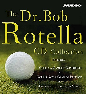 [CD] The Dr. Bob Rotella CD Collection By Rotella, Robert J.